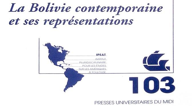CARAVELLE n°103 – La Bolivie contemporaine et ses représentations