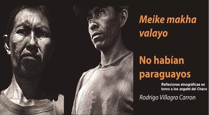 No habían paraguayos – Rodrigo Villagra Carron