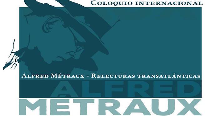 Alfred Métraux : relectures transatlantiques
