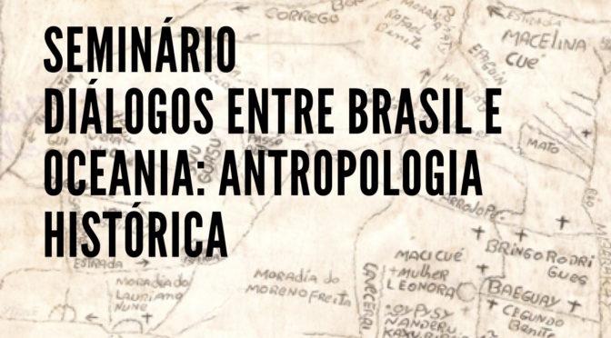 Seminário Diálogos Brasil e Oceania: antropologia histórica