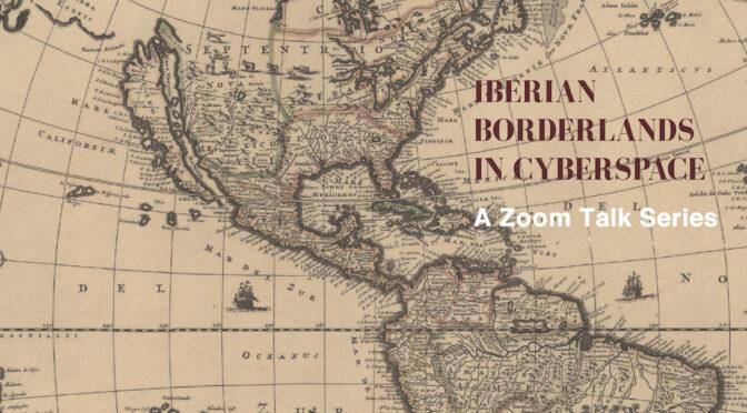 Iberian Borderlands in Cyberspace – ARENET 12/02/21