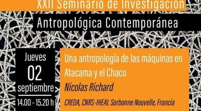 Invitacion a xxii seminario de investigación antropología contemporánea